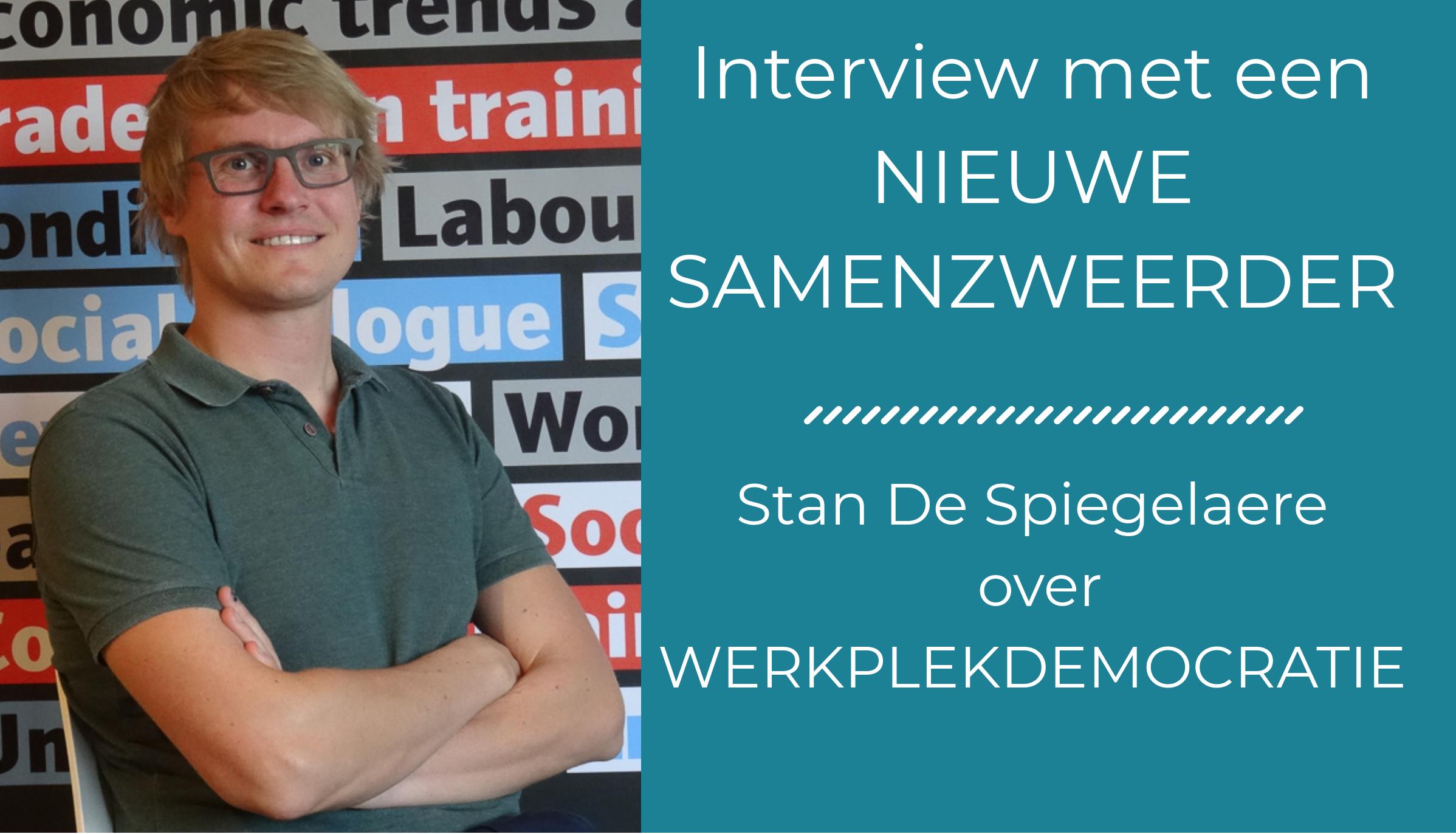 Onderzoeker Stan De Spiegelaere over werkplekdemocratie